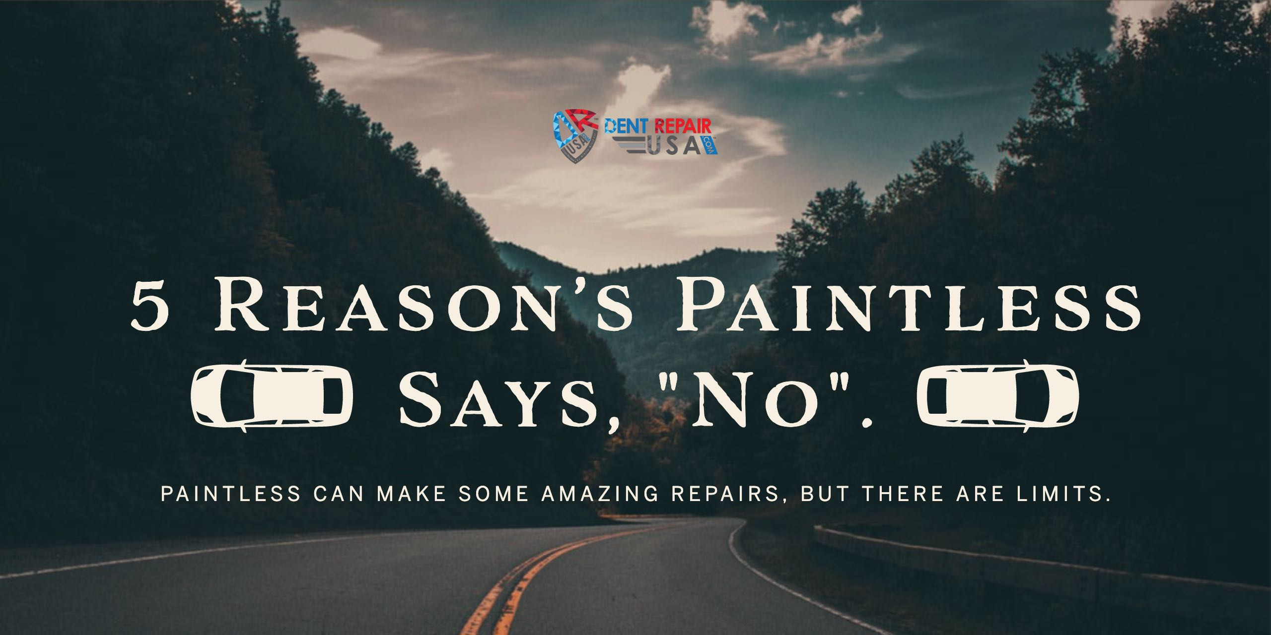 Paintless Dent Removal Near Me   Think, Grow, Educate PDR
